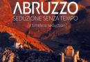 Giulianova, presentazione libro Abruzzo. Seduzione senza tempo