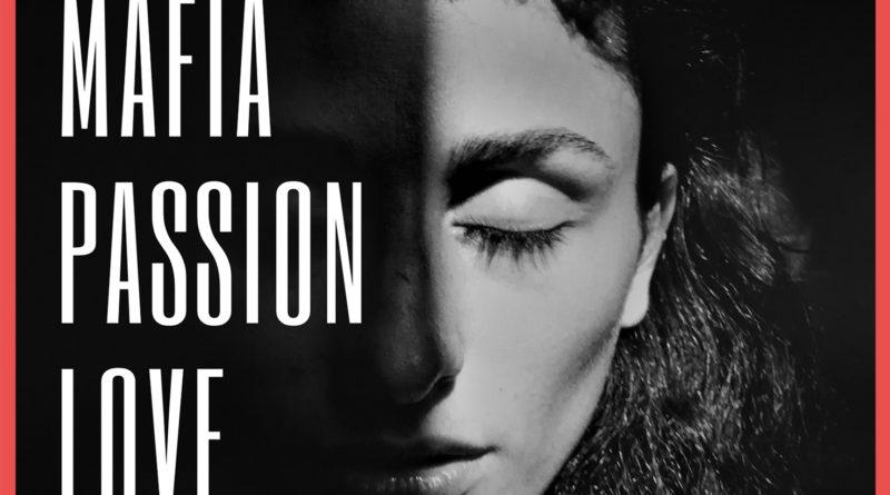 Mafia, passion Love