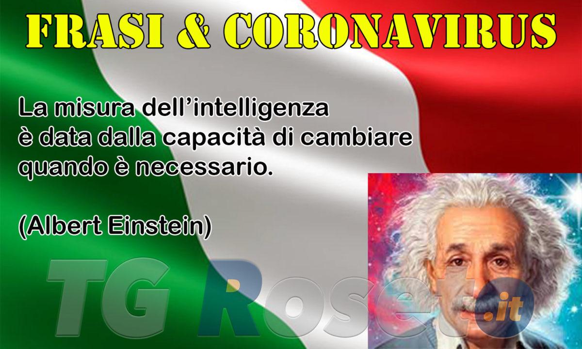 Frasi E Coronavirus Albert Einstein Tg Roseto